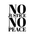 no justice peace hand drawn vector image