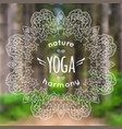 with mandala and yoga label on blurred natur vector image