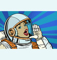 woman astronaut calling for help vector image vector image