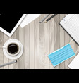 covid19-19 prevention concept on wooden office vector image