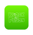 black friday icon green vector image