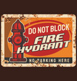 fire hydrant blocking warning rusty metal plate vector image vector image