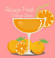 always fresh orange juice vector image