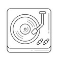 turntable phonograph line icon vector image vector image