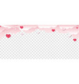 valentines day border with hearts transparent vector image vector image
