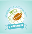 6 november american football day vector image vector image