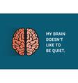 Brain Quote vector image vector image