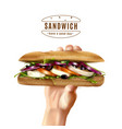healthy sandwich in hand realistic image vector image