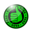 pass thumbs up icon vector image vector image