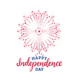happy independence day hand lettering and firework vector image vector image