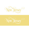typography of the usa new jersey states vector image vector image