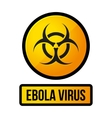 Ebola Yellow Danger Sign vector image vector image
