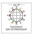 International Day of Friendship vector image vector image