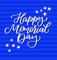 Memorial day hand lettering american vector image