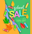 school sale advertising poster vector image vector image