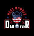 best doodle dad ever vector image vector image