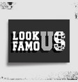 look famous t-shirt print minimal design vector image vector image
