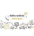 online medicine medical doctor consultation vector image