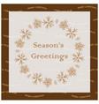 season greetings - greeting card with snowflakes vector image vector image