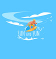 sun and fun banner with man riding surf board vector image vector image