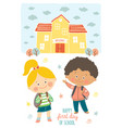 happy first day of school card design kids going vector image vector image