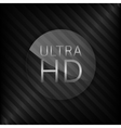 Ultra HD sign vector image vector image