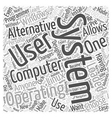 Alternative Operating Systems Word Cloud Concept vector image vector image