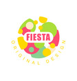 fiesta original design logo colorful label for a vector image vector image