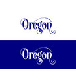 typography of the usa oregon states handwritten vector image vector image