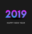inscription 2019 and happy new year isolated vector image vector image