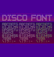 bold spotted dotted disco font in different vector image vector image