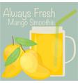 always fresh mango smoothie vector image
