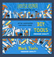 house repair work tools banners set vector image vector image
