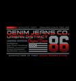 typography design denim jeans 86 sport vector image vector image
