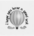 i hope you have a good rest banner badge for a vector image vector image