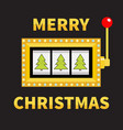 merry christmas fir tree slot machine golden vector image