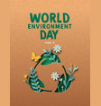 world environment day green paper cut leaf card vector image vector image