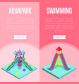 aquapark waterslides isometric vertical flyers vector image