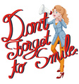 Expression dont forget to smile vector image