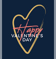 happy valentines day valentines day greeting card vector image vector image