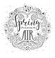 spring is in air hand drawn lettering design vector image vector image