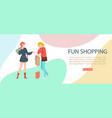 fun shopping banner inscription customer website vector image
