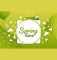 spring time hand drawn poster vintage lettering vector image