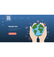 human hands holding earth save planet pray for vector image