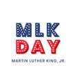 martin luther king jr decorative dimensional text vector image vector image