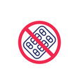 no pills or stop drug abuse sign vector image vector image