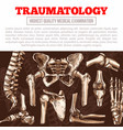 traumatology medicine poster with bone and joint vector image vector image