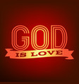 god is love typography poster vector image vector image