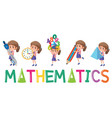 mathematics logo with girl in many movements vector image vector image