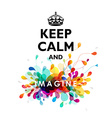 Traditional Keep Calm And quotation with colorful vector image